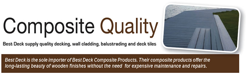 Best Deck is the sole importer of Best Deck Composite Products. Their composite products offer the long-lasting beauty of wooden finishes without the need for expensive maintenance and repairs.